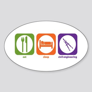 Eat Sleep Civil Engineering Oval Sticker